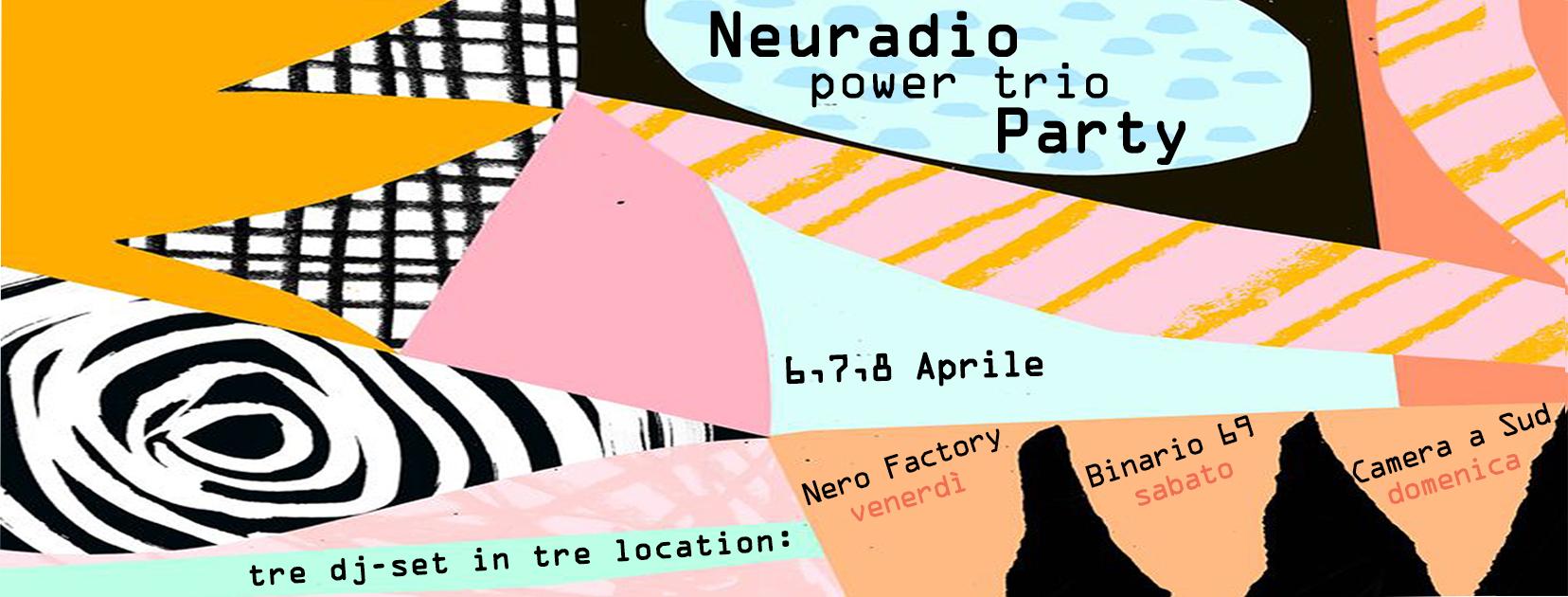NEU RADIO Power Trio Party!